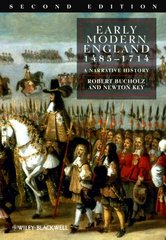 Early Modern England 1485-1714 2nd Edition 9781405162753 1405162759