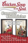 Chicken Soup for the Soul: Campus Chronicles 0 9781935096344 1935096346
