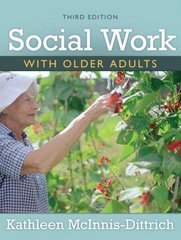 Social Work With Older Adults 3rd edition 9780205593606 0205593607