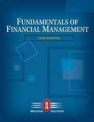 Fundamentals of Financial Management (with Thomson ONE - Business School Edition) 12th Edition 9780324597707 0324597703