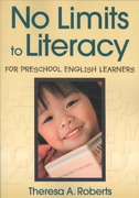No Limits to Literacy for Preschool English Learners 1st Edition 9781412965644 1412965640