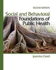 Social and Behavioral Foundations of Public Health 2nd Edition 9781412957045 1412957044