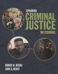 Exploring Criminal Justice: The Essentials 1st edition 9780763756482 0763756482