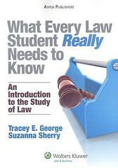 What Every Law Student Really Needs to Know 1st Edition 9780735582361 073558236X