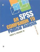 An SPSS Companion To Political Analysis, 3rd Edition 3rd Edition 9780872896079 0872896072