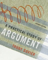 A Practical Study of Argument 7th edition 9780495603405 0495603406