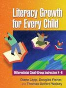 Literacy Growth for Every Child 1st edition 9781606230688 1606230689