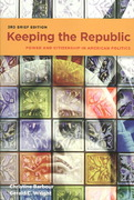 Keeping the Republic: Power and Citizenship In American Politics, 3rd Brief Edition 3rd edition 9780872899353 0872899357