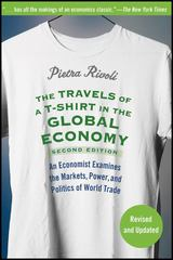 The Travels of a T-Shirt in the Global Economy 2nd edition 9780470287163 0470287160