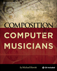 Composition for Computer Musicians 1st edition 9781598638615 1598638610