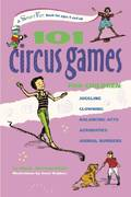 101 Circus Games for Children 0 9780897935166 0897935160