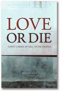 Love or Die 0 9780936083285 093608328X
