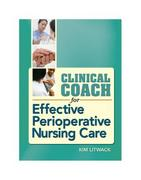 Clinical Coach for Effective Perioperative Nursing Care 1st edition 9780803621213 0803621213
