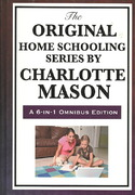 The Original Home Schooling Series by Charlotte Mason 0 9781604594386 1604594381