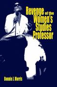 Revenge of the Women's Studies Professor 0 9780253220622 0253220629