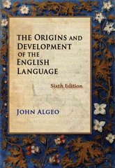 The Origins and Development of the English Language 6th edition 9781428231450 1428231455