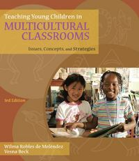 Teaching Young Children in Multicultural Classrooms 3rd Edition 9781428376984 1428376984