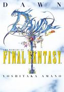 Dawn: The Worlds of Final Fantasy 0 9781593078683 1593078684
