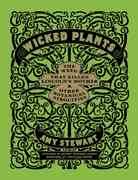 Wicked Plants 1st Edition 9781565126831 1565126831