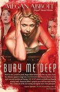 Bury Me Deep 1st Edition 9781416599098 1416599096