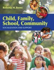 Child, Family, School, Community: Socialization and Support 8th Edition 9780495603252 0495603252