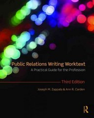 Public Relations Writing Worktext 3rd Edition 9780203871638 0203871634