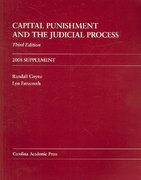 Capital Punishment and the Judicial Process 2008 Supplement 3rd edition 9781594606267 1594606269