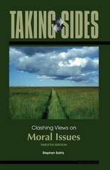 Taking Sides: Clashing Views on Moral Issues 12th edition 9780073545622 0073545627