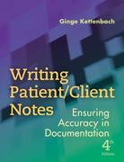 Writing Patient/Client Notes 4th Edition 9780803618787 0803618786