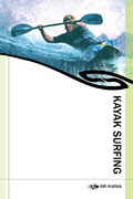 Kayak Surfing 1st edition 9780762750832 0762750839