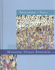 Managing Human Resources 15th Edition 9780324593310 0324593317