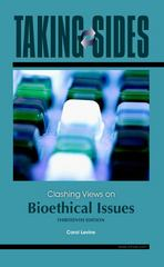 Taking Sides: Clashing Views on Bioethical Issues 13th Edition 9780073545660 007354566X
