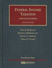 Federal Income Taxation - Cases and Materials 6th edition 9781599412450 1599412454