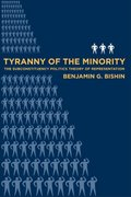 Tyranny of the Minority 0 9781592136582 1592136583