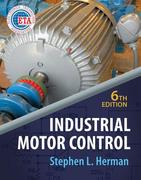 Industrial Motor Control 6th edition 9781435442399 1435442393