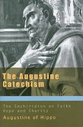 The Augustine Catechism 1st Edition 9781565482982 1565482980
