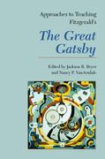 Approaches to Teaching Fitzgerald's the Great Gatsby 0 9781603290210 1603290214
