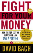 Fight For Your Money 1st Edition 9780385666237 0385666233