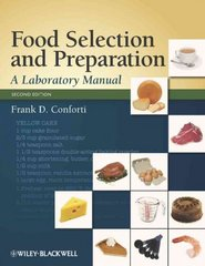 Food Selection and Preparation 2nd Edition 9781118591802 1118591801