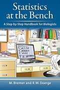 Statistics at the Bench: A Step-by-Step Handbook for Biologists 1st Edition 9780879698577 0879698578