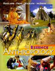 The Essence of Anthropology 2nd edition 9780495599814 0495599816