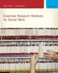 Essential Research Methods for Social Work 2nd Edition 9780495604372 0495604372