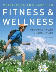 Principles and Labs for Fitness and Wellness 10th edition 9780495560111 0495560111