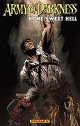 Army of Darkness: Home Sweet Hell 0 9781606900161 1606900161