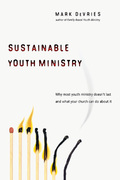 Sustainable Youth Ministry 1st Edition 9780830833610 0830833617