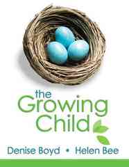 The Growing Child 1st edition 9780205545964 0205545963