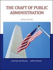 The Craft of Public Administration 10th edition 9780073378954 007337895X
