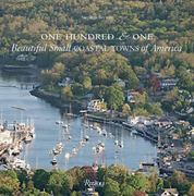 One Hundred & One Beautiful Small Coastal Towns of America 0 9780847831777 0847831779