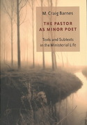 The Pastor as Minor Poet 1st Edition 9780802829627 0802829627
