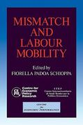 Mismatch and Labour Mobility 0 9780521402439 0521402433